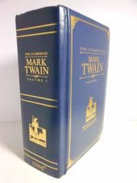 The Unabridged Mark Twain, Vol. 1 by Mark Twain
