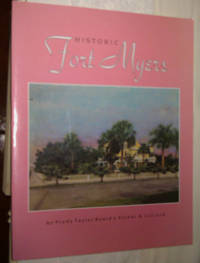 HISTORIC FORT MYERS (Signed)