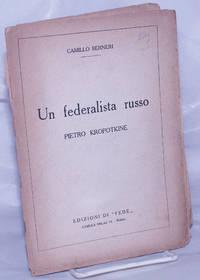 Un Federalista Russo: Pietro Kropotkine
