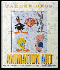 Warner Bros. Animation Art: The Characters - The Creators - The Limited Editions