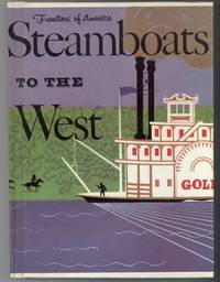 STEAMBOATS TO THE WEST