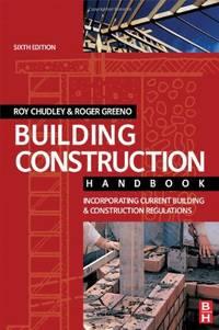 image of Building Construction Handbook: Incorporating Current Building and Construction Regulations