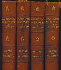 Life Of Napoleon Bonaparte A History, 4-Volume Set by  William Milligan Sloane - Hardcover - 1896 - from The Novel Shoppe (SKU: 14916)