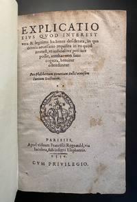 Explicatio eius quod Interest vera & legitima: hactenus desiderata