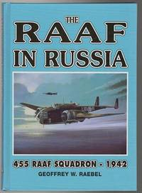 The R. A. A. F. In Russia - 1942. 455 RAAF Squadron - 1942.