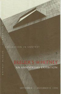 BREUER\'S WHITNEY: An Anniversary Exhibition. (Cover title).