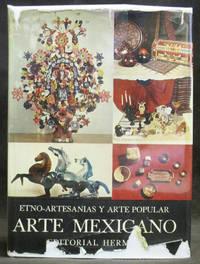 Historia General Del Arte Mexicano : Etno-Artesanías y Arte Popular