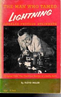 The Man Who Tame Lightning:Charles Proteus Steinmetz