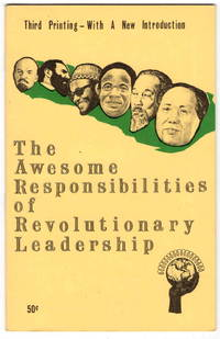 The Awesome Responsibilities of Revolutionary Leadership
