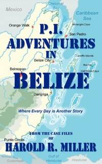 P.I. Adventures in Belize