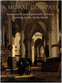 A Moral Compass: Seventeenth and Eighteenth-Century Painting in the Netherlands
