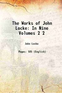 image of The Works of John Locke: In Nine Volumes Volume 2 1824 [Hardcover]