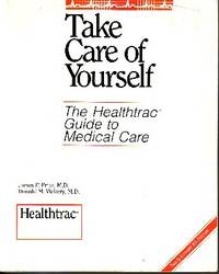 Take Care of Yourself The Healthtrac Guide to Medical Care