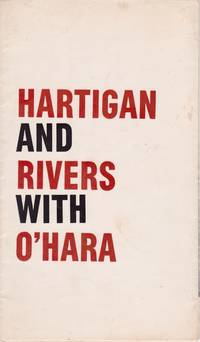 Hartigan and Rivers With O'Hara