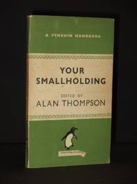 Your Smallholding: (Penguin Handbook No. PH13)