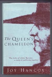 image of The Queen's Chameleon, The Life of John Byrom, A Study of Conflicting Loyalties