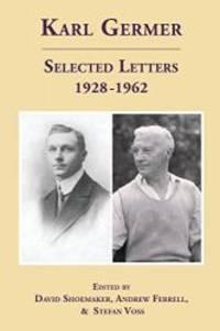 Karl Germer: Selected Letters 1928-1962