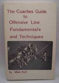 image of The Coaches Guide to Offensive Line Fundamentals and Techniques