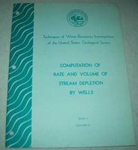Computation of Rate and Volume of Stream Depletion by Wells (Techniques of Water Resources...