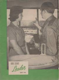 THE GIRL SCOUT LEADER June, 1956 Vol. 33, No. 6 by Girl Scouts Of The U. S. A - 1956 - from The Avocado Pit (SKU: 54291)