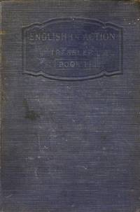English in Action Book One by  J. C Tressler - Hardcover - 1929 - from Kayleighbug Books and Biblio.com