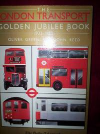 The London Transport Golden Jubilee Book