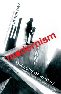 image of Modernism: The Lure of Heresy - From Baudelaire to Beckett and Beyond
