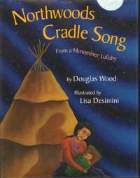 image of NORTHWOODS CRADLE SONG From A Menominee Lullaby