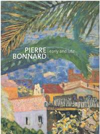 image of PIERRE BONNARD Early and Late