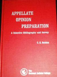 Appellate Opinion Preparation:  A Selective Bibliography and Survey