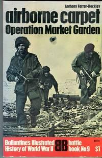 image of Airborne Carpet: Operation Market Garden (Ballantine Battle Book #9)