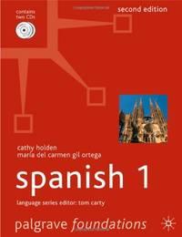 Foundations Spanish 1: Level 1 (Palgrave Foundation Series Languages)