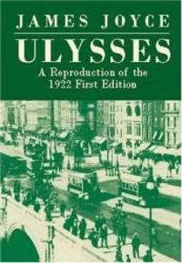 Ulysses: A Reproduction of the 1922 First Edition by James Joyce - Paperback - 2002-02-09 - from Books Express and Biblio.com