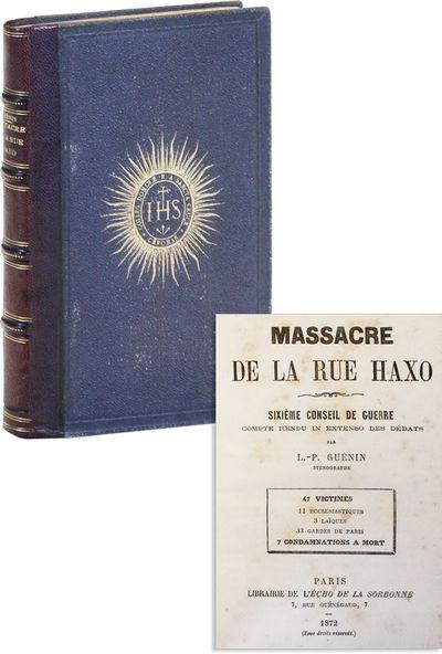 Paris: Librairie de l'Echo de la Sorbonne, 1872. First Edition. Hardcover. Account of the trial foll...