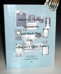 image of Historical Markers, Monuments, and Much more in Anderson County, Texas