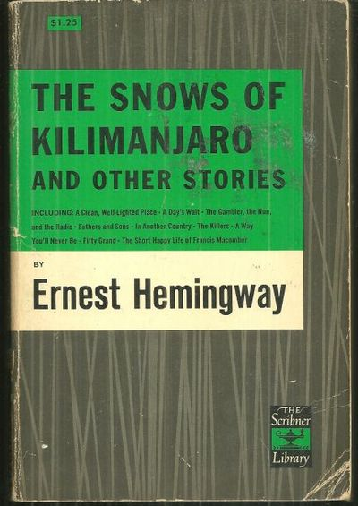 SNOWS OF KILIMANJARO AND OTHER STORIES, Hemingway, Ernest