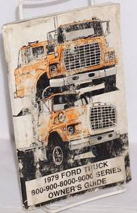 1979 Ford Truck 800-900-8000-9000 Series, Owner's Guide
