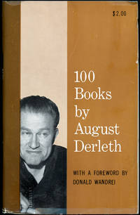100 BOOKS BY AUGUST DERLETH ..
