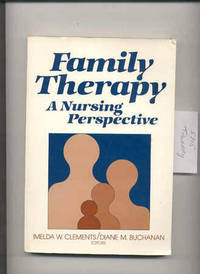 FAMILY THERAPY A NURSING PERSPECTIVE