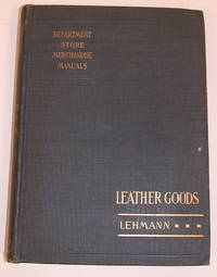 Department Store Merchandise Manuals : The Leather Goods Department