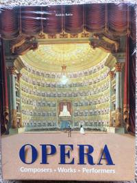 Opera : Composers, Works, Performers.