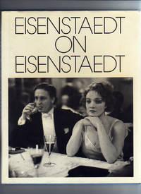 EISENSTAEDT ON EISENSTAEDT A Self-Portrait by Eisenstaedt, Alfred - 1985
