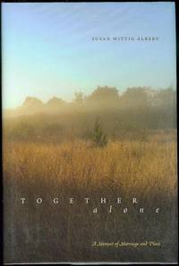 image of Together, Alone: A Memoir of Marriage and Place