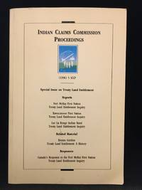 image of Indian Claims Commission Proceedings; Special Issue on Treaty Land Entitlement; A Publication of the Indian Claims Commission; (1996) 5 ICCP (Publisher series: Indian Claims Commission Proceedings.)