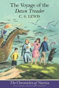 image of The Voyage of the Dawn Treader (The Chronicles of Narnia, Book 5, Full-Color Collector's Edition)