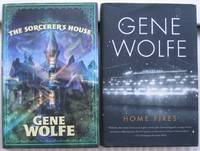 """Gene Wolfe grouping:    """"The Sorcerer's House""""; with """"Home Fires"""";  -(two stand alone novels from Gene Wolfe)-"""