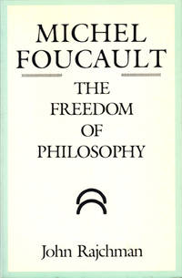 Michel Foucault: The Freedom of Philosophy