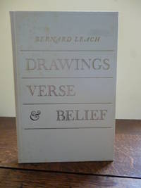 Drawings Verse & Belief by  Bernard LEACH - Signed First Edition - 1973 - from Roger Collicott Books (SKU: A13119)