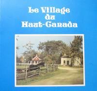 Le Village du Haut-Canada sur le fleuve Saint-Laurent