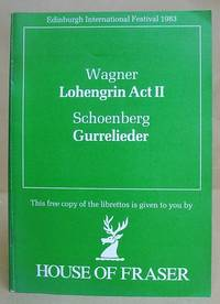 Richard Wagner - A Faust Overture - Lohengrin, Act II :  Arnold Schoenberg - Gurrelieder